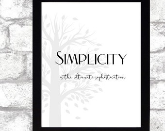 Simplicity is the ultimate sophistication tree printable wall art calligraphy print 8x10 Black and White