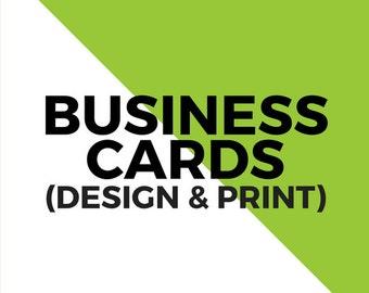 Business Cards (Design & Print)