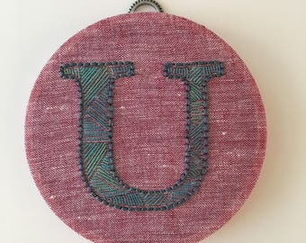 U is for Unthinkable - Embroidered Letter