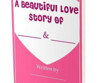 Valentines Greeting Card: A Beautiful Love Story - Fill In Love Journal Book