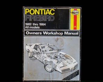Vintage Haynes Pontiac Firebird 1982 Thru 1984 Repair Workshop Manual 867