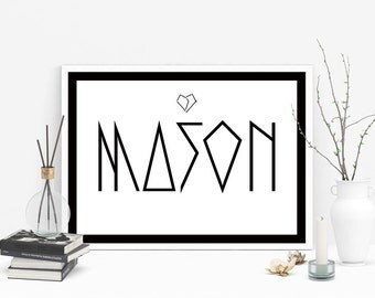 Gift for him, Mason, male name, love, black and white art, typography poster. Instant download. Digital print.