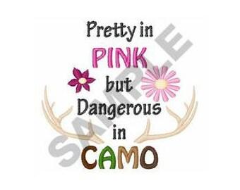 Dangerous In Camo - Machine Embroidery Design
