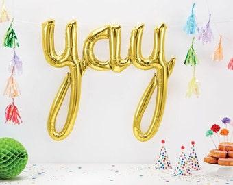 YAY Party Balloon Banner/ Yay Balloon Banner/ Fun Silver or Gold Yay Balloons/ Yay Party Balloons/ Party Script Balloon