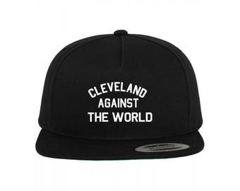 Cleveland Against The World Snapback Hat Cap New - Black