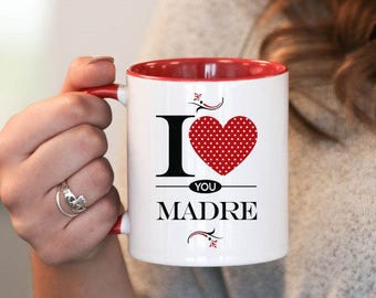 I Love You Madre , Madre Gift, Madre Birthday, Madre Mug, Madre Gift Idea, Baby Shower, Mothers Day