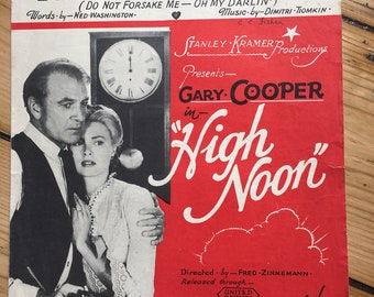 "High Noon - ""Do Not Forsake Me - Oh My Darlin'"" sheet music (Gary Cooper / Grace Kelly)"