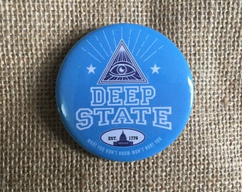 """Deep State 58mm (2 1/4"""") pin button badge"""