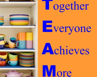 TEAM Together Achieves More wall art decal stickers