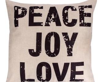Peace Joy Love Pillow Case