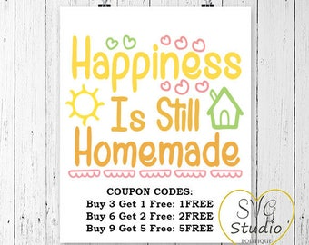 SVG Cutting File-Happiness is still Homemade SVG Cutting File