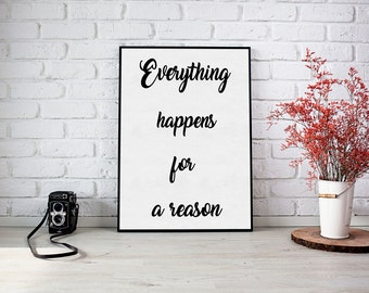 Everything Happens for a Reason - 8x10 Art Print, Inspirational Print, Hello Darling, Printable Art, Typography, Home Decor