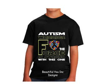 "Autism Awareness Children's Shirt - Star Wars ""Autism Warrior The Force Is Strong With This One"" Quote Boy's Topography Design"