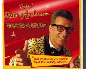 Pete Anderson - Brass-A-Billy / Rockabilly / 50's Music / Vintage / Rock'n'Roll
