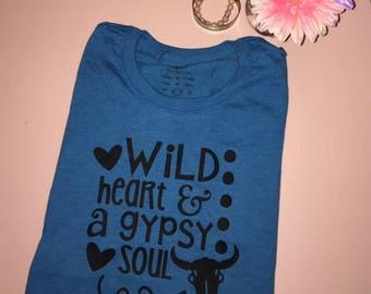 Wild Heart & Gypsy Soul Tee