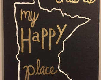 """Canvas State Painting - """"This is My Happy Place"""""""