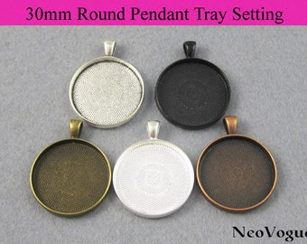 50 - 30mm Round Pendant Setting, 30mm Circle Glass Setting, 30mm Round Pendant Blank Tray - Free Shipping