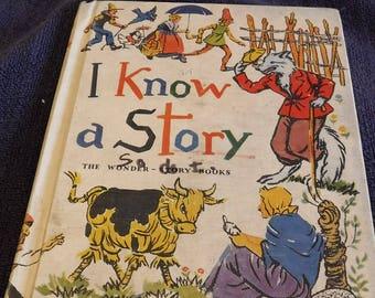 I Know a Story The Wonder-Story Books Basic Reading Program 1953