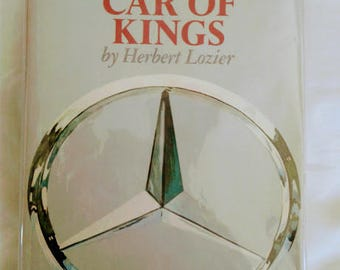 the car of kings by herbert lozier  book about mercedes