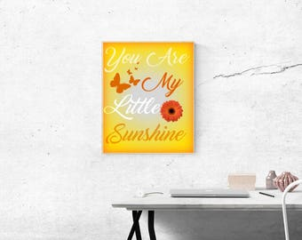 You Are My Little Sunshine Art Print 8x10
