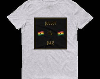 Jollof is Bae Short sleeve t-shirt