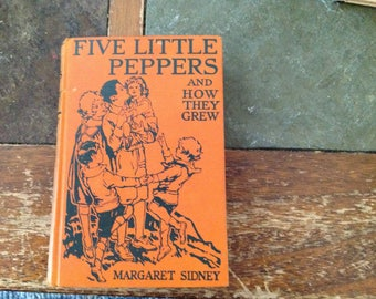 1909 edition of Five Little Peppers and How They Grew