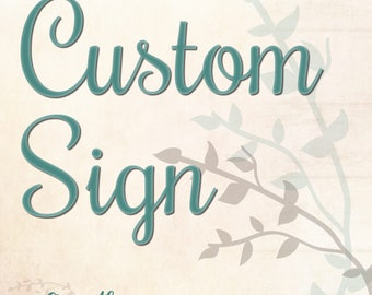 Customized Wood Sign, Rustic Sign, Home Decor