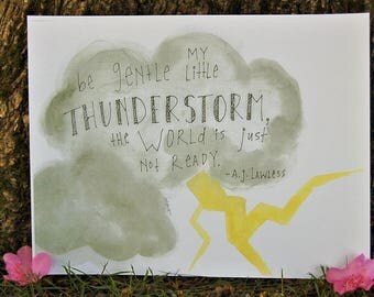 Be gentle my little thunderstorm A.J. Lawless poetry watercolor print, kids room decor