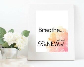 Breathe and Feel Renewed