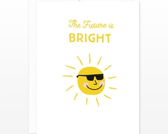 The Future is Bright Card - Graduation Card, New Job Card, Good luck card, Graduate card, Funny congratulations card, Congrats card, shades