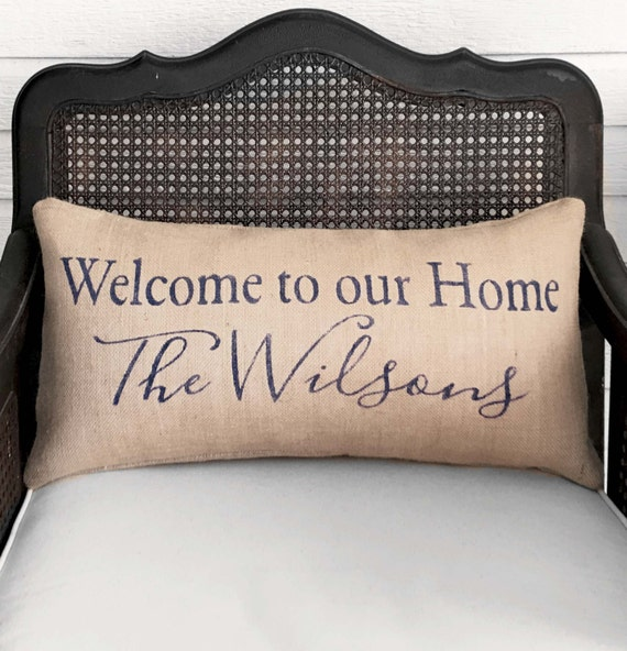 Welcome To Our Home: Welcome To Our Home Personalized Family Name Pillow Burlap