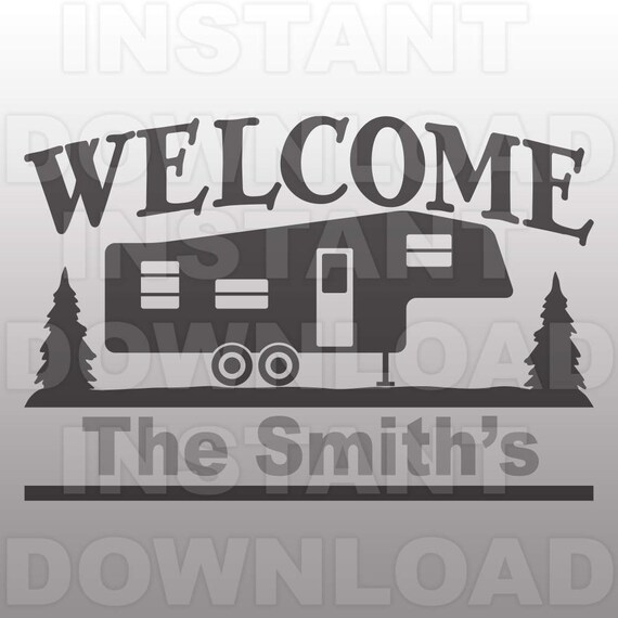 Fifth Wheel Rv Welcome Campsite Sign Svg File Commercial