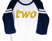 "Glitter Gold ""Two"" Second Birthday Shirt Long Sleeve Raglan 2nd Birthday T-shirt"