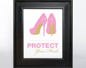 Protect Your Heels Sign Printable Custom DIY You Print Ceremony Reception Sign Madly Modern Pink and Gold