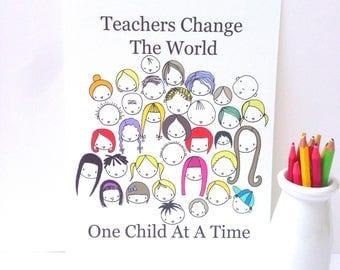 "Illustration Print  - Teachers Change the World- A4/8x10"""