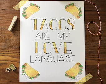 Taco Art. Tacos Art Print. Kitchen Art. Hand lettered Art. Taco Tuesday. Love Language Wall Art. 8x10 Print. Food Art. Gift for Foodie
