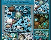 HALF OFF SALE Tide Pool Sun Catcher Tile,  A Polymer Clay Pdf Tutorial, Mosaic Tile