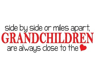 GRANDCHILDREN side by side or miles apart  26 x 8