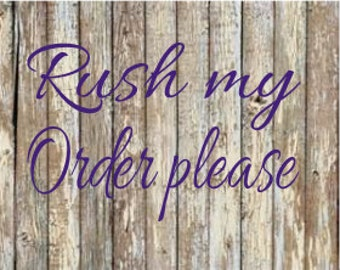 RUSH ORDER - Add this listing to your cart if you need your item(s) shipped faster than standard processing times.