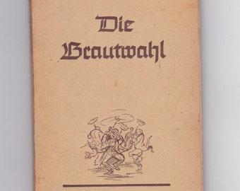 vintage 1944 Die Brautmabl  German language book