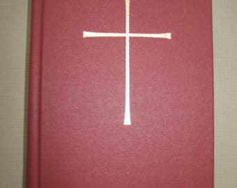 The Book of Common Prayer 1979 and Administration of Sacrements and Other Rites and Ceremonies of the Church, The Espiscopal Church