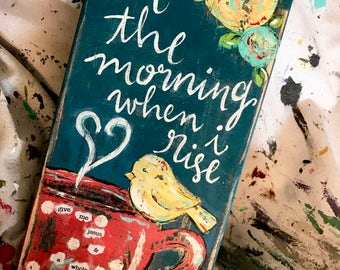 In the Morming Original Wood Distressed Handpainted Sign