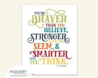 Braver than You Believe - AA Milne Framable Art Print - Winnie the Pooh