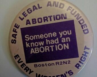 Abortion Rights activist button protest 1990s Boston feminist nineties vintage
