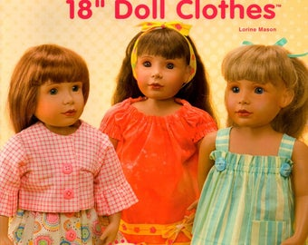 Love to Dress Up 18 Eighteen Inch Doll Clothes 12 Outfits from Fat Quarters Shirts Dresses Pants Shorts Craft Pattern Sewing Book