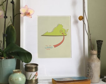 You Are Loved Here - VIRGINIA personalized map ( 8x10 Fine Art Print )
