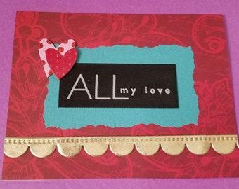 All My Love Valentine Greeting Card