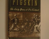 CLEARANCE! Pigskin: The Early Years of Pro Football by Robert W. Peterson NFL Jim Thorpe Red Grange George Halas Canton pro football history