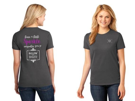 Below the Mason Dixon Apparel T-Shirt Fashion T-Shirt Leave a little Sparkle 100% Cotton Relaxed Fit Womens T-Shirt
