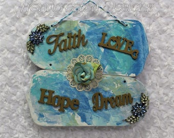 Inspirational Fan Blade Sign, Repurposed Blue Wooden Sign, Wall Art, Recycled Sign, Upcycled, Faith, Love, Dream, Hope Wall Hanging,